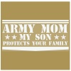 army-mom-my-son-white-vinyl-outlined