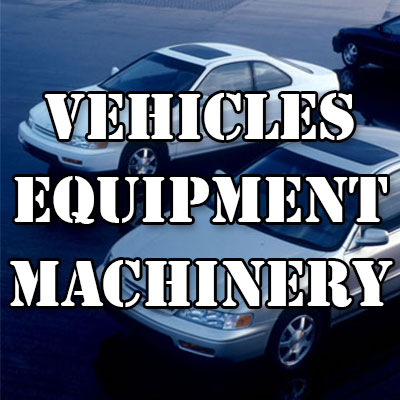 Vehicles, Equipment, Machinery